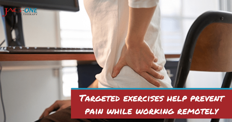 Targeted exercises help prevent pain while working remotely