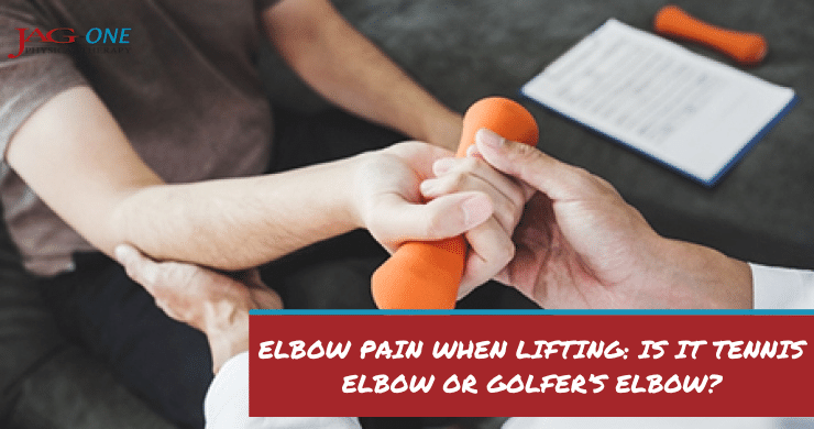 Elbow Pain When Lifting: Is It Tennis Elbow or Golfer's Elbow?