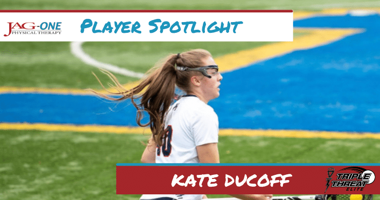 Triple Threat Lacrosse Player Spotlight: Kate Ducoff