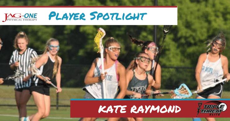 Triple Threat Lacrosse Player Spotlight: Kate Raymond