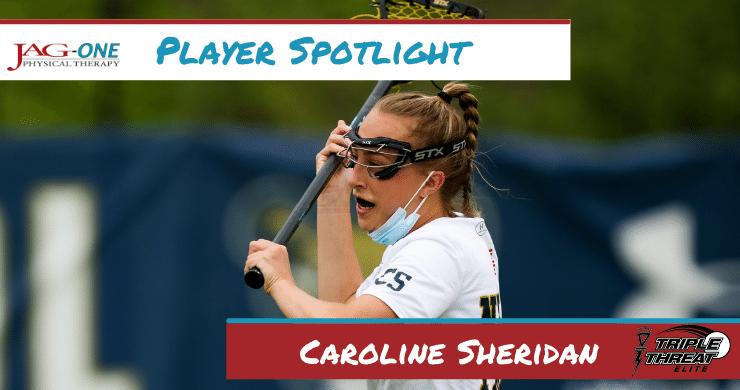 Triple Threat Lacrosse Player Spotlight: Caroline Sheridan